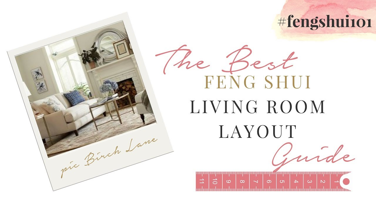 Best Feng Shui Pictures For Living Room Setup With Tv In Corner The Layout Guide Fengshui101 Youtube