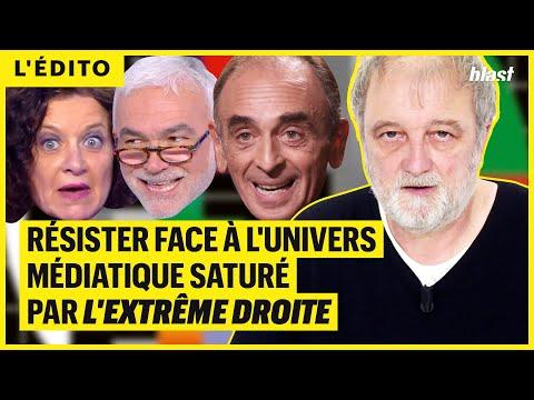 RÉSISTER FACE À L'UNIVERS MÉDIATIQUE SATURÉ PAR L'EXTRÊME DROITE