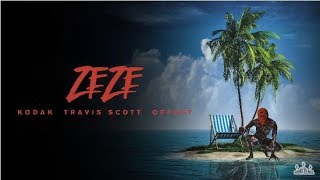 Kodak Black Travis Scott Offset Zeze Mp3 Prod by da doman