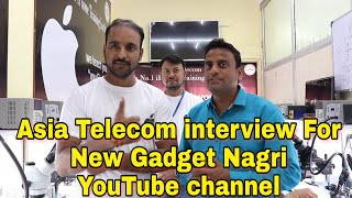 Asia Telecom DEVRATN AGRAWAL Interview For // New Gadget Nagri // YouTube Channel