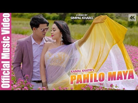 kamal-khatri---pahilo-maya-ft.-simpal-kharel-||-official-video-||-latest-nepali-song