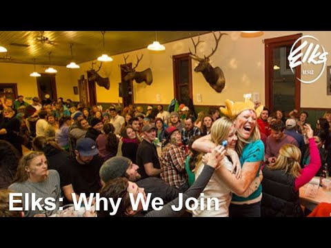 Elks:  Why We Join