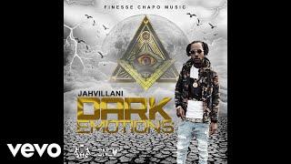 Jahvillani - Dark Emotions (Official Audio)