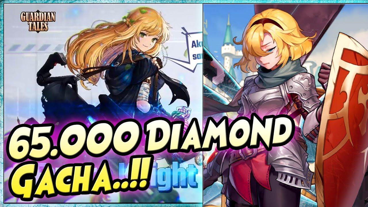 65.000 Diamond GACHA FUTURE KNIGHT & F. PRINCESS & IDOL EVA 🔥 BANJIR HERO UNIQUE!! - GUARDIAN TALES