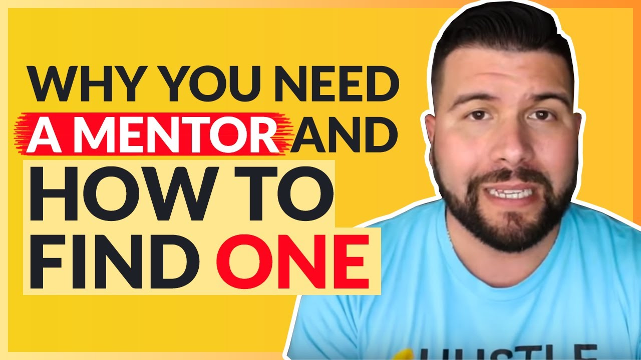 why you need a mentor and how to one why you need a mentor and how to one