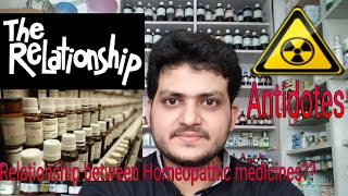 Relationship between Homeopathic medicines?? complementary,inimical, antidote,remedie follows well??