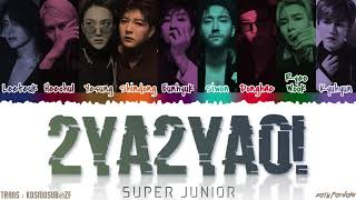Gambar cover SUPER JUNIOR - '2YA2YAO!' Lyrics [Color Coded_Han_Rom_Eng]