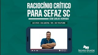 [LIVE] Raciocínio Crítico para Sefaz SC com Carlos Henrique