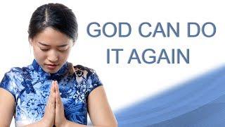 GOD CAN DO IT AGAIN - MARK 4
