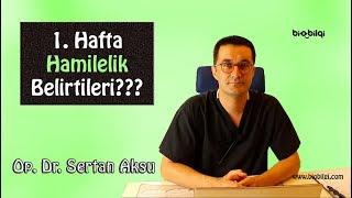 İLK HAFTA HAMİLELİK BELİRTİLERİ GÖRÜLÜR MÜ - İlk Hamilelik Belirtileri - Op. Dr. Sertan Aksu