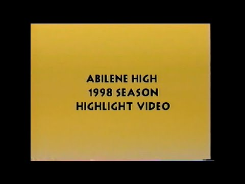 Abilene High School Football Highlight Reel '98