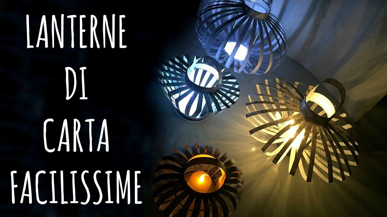 Lanterne Di Carta Bellissime E Facilissime Riciclo Creativo San Valentino Arte Per Te