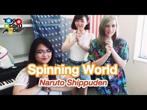 Spinning World [Naruto Shippuden (~ナルト~疾風伝)] ED32(Anison Special)【Diana Garnet】