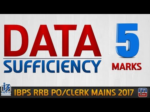 Data Sufficiency   Reasoning   IBPS PO / RRB CLERK MAINS 2017