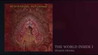 "Human Drama: ""The World Inside"" The World Inside I"