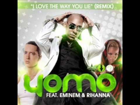 I Love The Way You Lie - Yomo Ft. Eminem & Rihanna remix