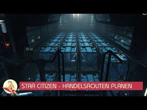 💰 Star Citizen - Handelsrouten planen