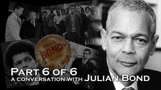 A Conversation with Julian Bond, part 6 of 6