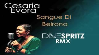 Cesária Évora - Sangue Di Beirona (Dave Spritz Remix)