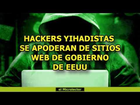 HACKERS YIHADISTAS SE APODERAN DE SITIOS WEB DE GOBIERNO DE EEUU