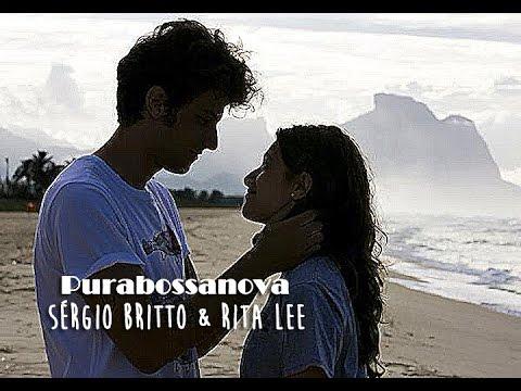 SÉRGIO BRITTO & RITA LEE Purabossanova Trilha Sonora de Babilônia (Lyrics Video)HD.
