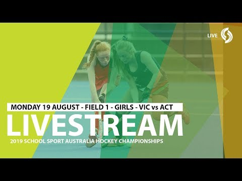 🔴 2019 SSA 12 Years and Under Hockey - Girls - VIC vs ACT - Field 1 - Game 3