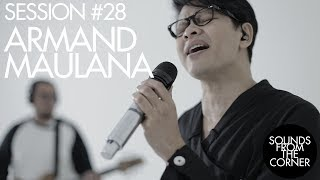 Download lagu Sounds From The Corner : Session #28 Armand Maulana