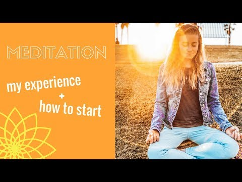 Meditation: My Experience and How to Start