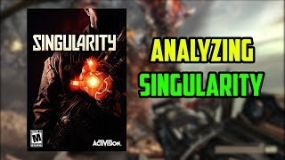 Analyzing Singularity - Raven Software