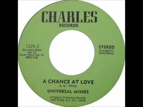 UNIVERSAL MINDS   A CHANCE AT LOVE