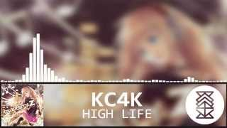 Complextro | KC4K - High Life [Free Download]