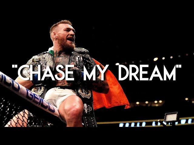 Conor McGregor ►CHASE MY DREAM◄ | Motivational Video