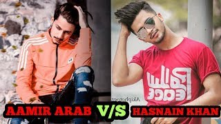 MUSICALLY FAMOUS STAR AAMIR ARAB NEW VIDEO || MUSICALLY POPULAR VIDEO AAMIR ARAB v/s HASNAIN KHAN