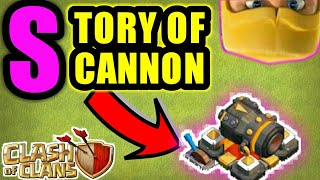Story of cannon in hindi|| clash of clans
