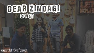 Dear Zindagi | 1-take Cover | Unmukt the band | Amit Trivedi | Shahrukh Khan