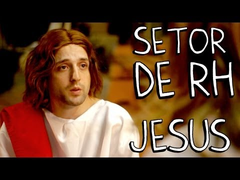 SETOR DE RH - JESUS from YouTube · Duration:  2 minutes 39 seconds