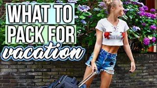 How to Pack for Vacation 2017!