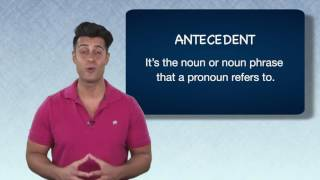 Everyday Grammar: Antecedents