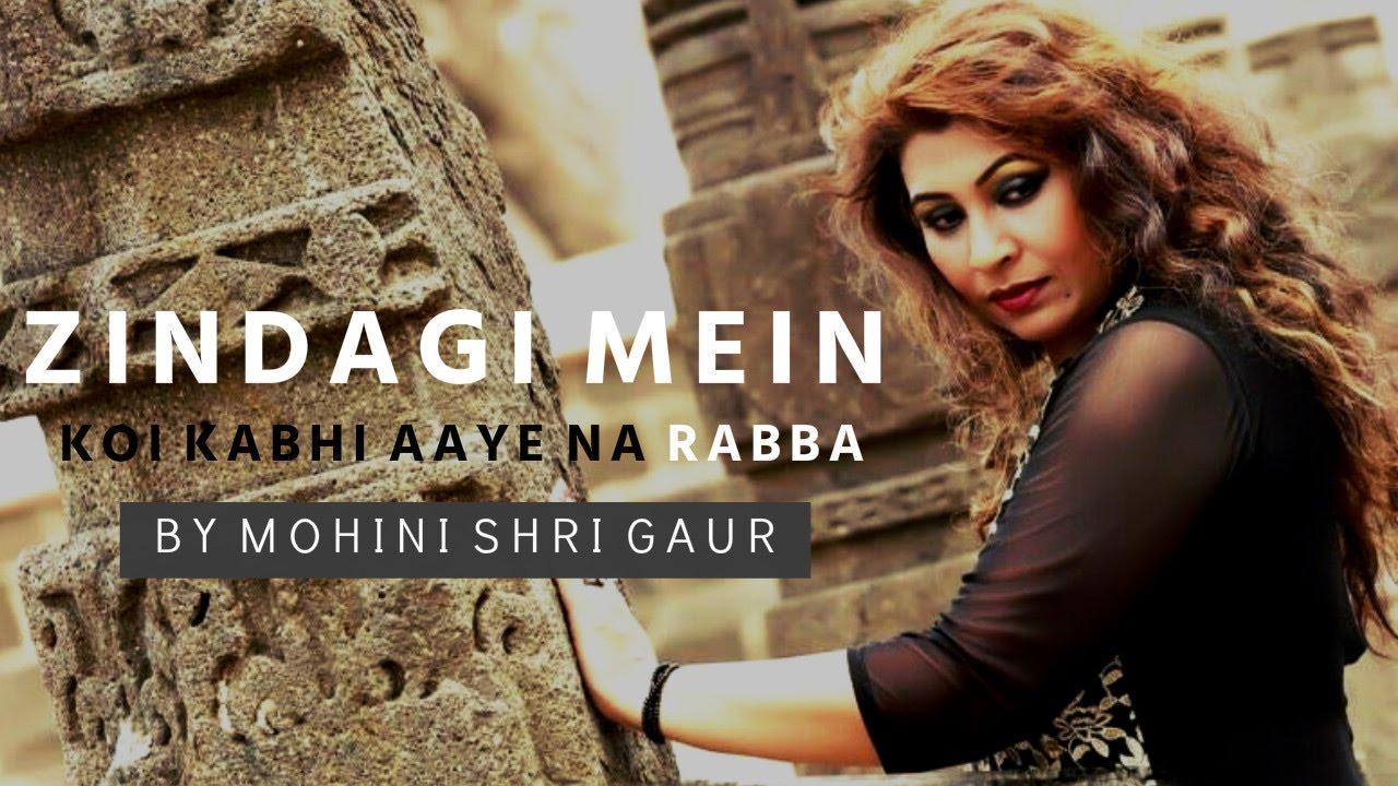 Zindagi Mein Koi Kabhi Aaye Na Rabba By Various Mp3 Song