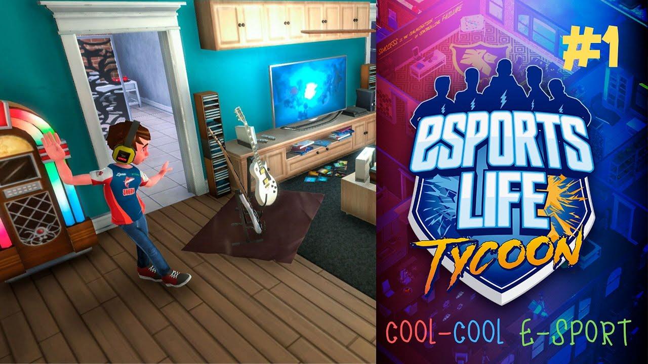 EsportsLifeTycoon #1 : สร้างทีม Cool-cool Esport
