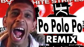 Gipsy Rapper - Po Polo Po Po - The White Stripes Remix