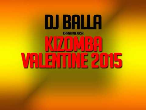 DJBALLA KIZOMBA VALENTINE 2015.mp3