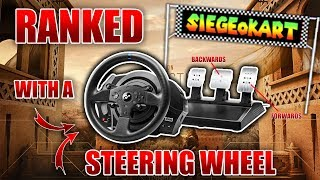 PLAYING RANKED R6 SIEGE WITH A STEERING WHEEL