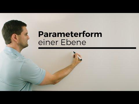 Parameterform einer Ebene, Analytische Geometrie, Vektoren | Mathe by Daniel Jung