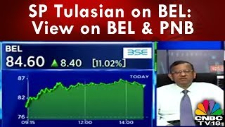 SP Tulasian on BEL: View on BEL & PNB   CNBC TV18