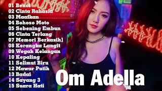 Koleksi lagu terbaru Om Adella Full Album Paling Terpopuler