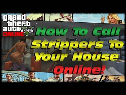 GTA 5 Online How To Call Strippers To Your Apartment! How To Get Strippers Numbers In GTA V Online!