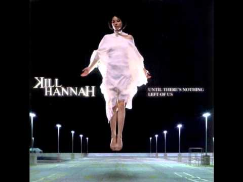 Kill Hannah - Black poison Blood Lyrics