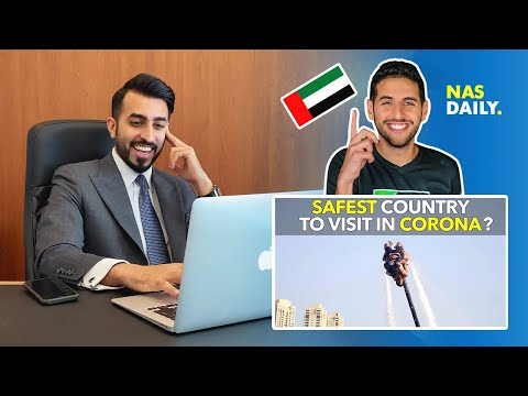"REAL ESTATE CEO in DUBAI REACTS on NAS DAILY's ""SAFEST COUNTRY TO VISIT IN CORONA"""