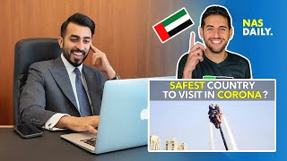 """REAL ESTATE CEO in DUBAI REACTS on NAS DAILY's """"SAFEST COUNTRY TO VISIT IN CORONA"""""""
